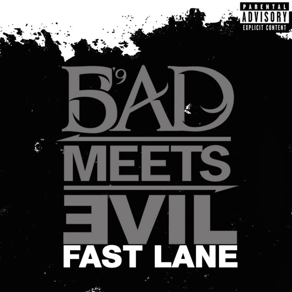 Bad Meets Evil - Fast Lane Single Cover ft. Eminem and Royce Da 5'9''